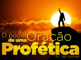 O PODER DE UMA ORAÇÃO PROFÉTICA
