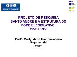 SANTO ANDRÉ E A ESTRUTURA DO PODER LEGISLATIVO