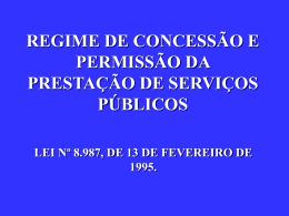 REGIME DE CONCESSÃO E PERMISSÃO DA