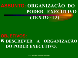 a. FUNÇÕES DO PODER EXECUTIVO.