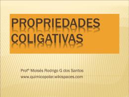 PROPRIEDADES+COLIGATIVAS - quimicopolar