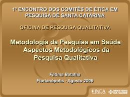 ASPECTOS METODOLÓGICOS DA PESQUISA QUALITATIVA EM