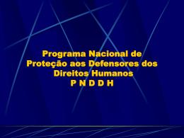 Programa Nacional de Proteção aos Defensores dos