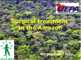 Surgical treatment in the Amazon Md phd Fabio Tozzi SUS