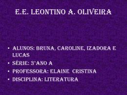 Bruna - Caroline - Izadora e Lucas 3°ano A