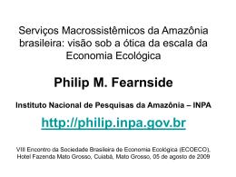 Serviços Macrossistêmicos da Amazônia brasileira: visão sob a