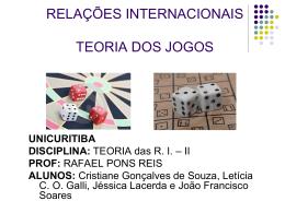 RELAÇÕES INTERNACIONAIS TEORIA DOS JOGOS