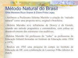 + O método natural do Brasil