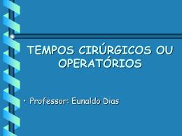 Tempos cirúrgicos ou operatórios