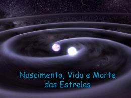 Nascimento, Vida e morte de estrelas