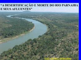 A desertificação e morte do Rio Parnaiba e seus afluentes