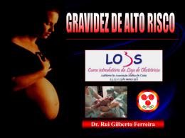 Dr. Rui Gilberto Ferreira - Gravidez de risco e morte materna