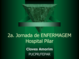 2ª Jornada de Enfermagem do Hospital Pilar
