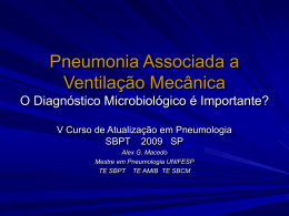 Pneumonia Associada a Ventilação Mecânica O Diagnóstico