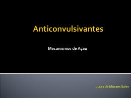 anticonvulsivantes – mecanismos de ação