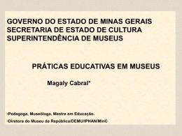 a educação - Secretaria de Estado de Cultura