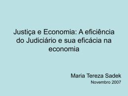 A eficiência do Judiciário e sua eficácia na economia