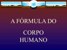 A FÓRMULA DO CORPO HUMANO