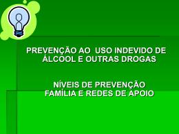 Prevenção ao Uso Indevido de Álcool e Outras Drogas