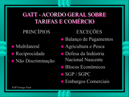 GATT - ACORDO GERAL SOBRE TARIFAS E COMÉRCIO