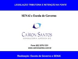Escola de Governo e SENAI Legislação sobre a Retenção na Fonte