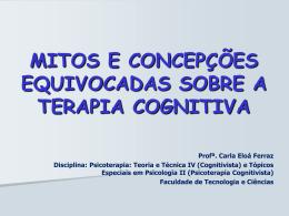 mitos e concepções equivocadas sobre a terapia cognitiva