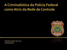 AÇÃO DA POLÍCIA JUDICIÁRIA DA UNIÃO SOBRE FRAUDES EM