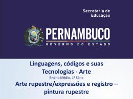 Arte rupestre - Governo do Estado de Pernambuco