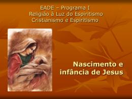 Roteiro 6: Nascimento e infância de Jesus