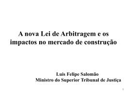 A nova Lei de Arbitragem e os impactos no mercado de construção