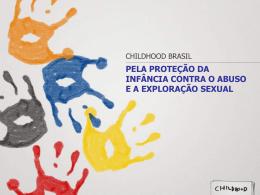 Pela proteção da infância contra o abuso e a exploração sexual
