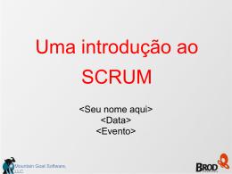 Uma introdução ao SCRUM - Mountain Goat Software