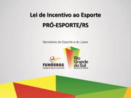 Lei de Incentivo ao Esporte - Secretaria do Esporte e do Lazer