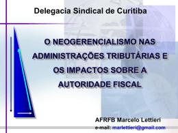 O neogerencialismo nas administrações tributárias e os impactos