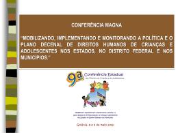 9° Conferência Estadual dos Direitos da Criança e do Adolescente