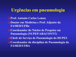 Urgências em Pneumologia (Prof. A C Lemos)