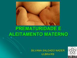 PREMATURIDADE E ALEITAMENTO MATERNO