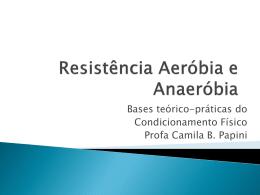 6 - Resistência Aeróbia e Anaeróbia