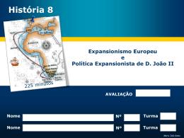 Expansionismo Europeu e Política Expansionista de D. João II