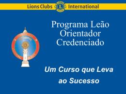 Programa Leão Orientador Credenciado (cgl-1) - E