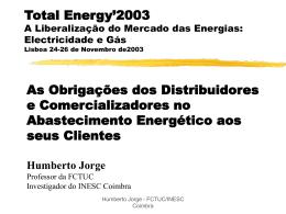 Parte da apresentação no Seminário Total Energy 2003