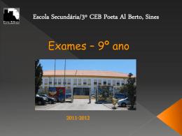 Exames-9ano2012 - 3º CEB Poeta Al Berto