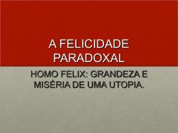 A felicidade paradoxal