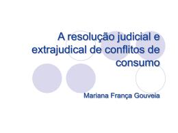 Meios extrajudiciais - Faculdade de Direito da UNL