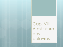 Cap._VIII_-_A_estrutura_das_palavras