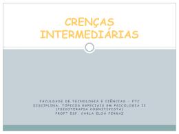 CRENÇAS INTERMEDIÁRIAS