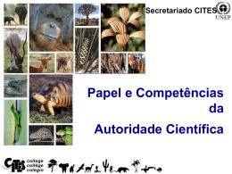 Papel e Competências da Autoridade Científica