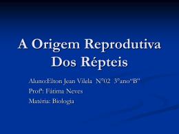 A Origem Reprodutiva Dos Répteis