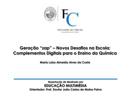 """Geração """"zap"""" – Novos Desafios na Escola"""