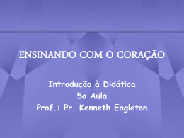 ENSINANDO COM O CORAÇÃO - Global Training Resources